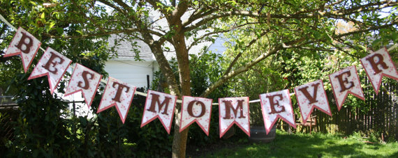 Best mom ever banner