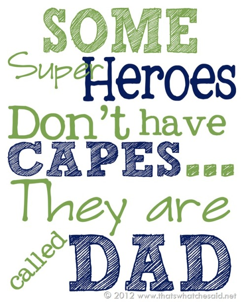 Fathers Day Printable for a super dad!